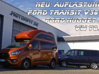 Auflastung von Ford Transit V363 / Ford Nugget 2 und VW T6.1